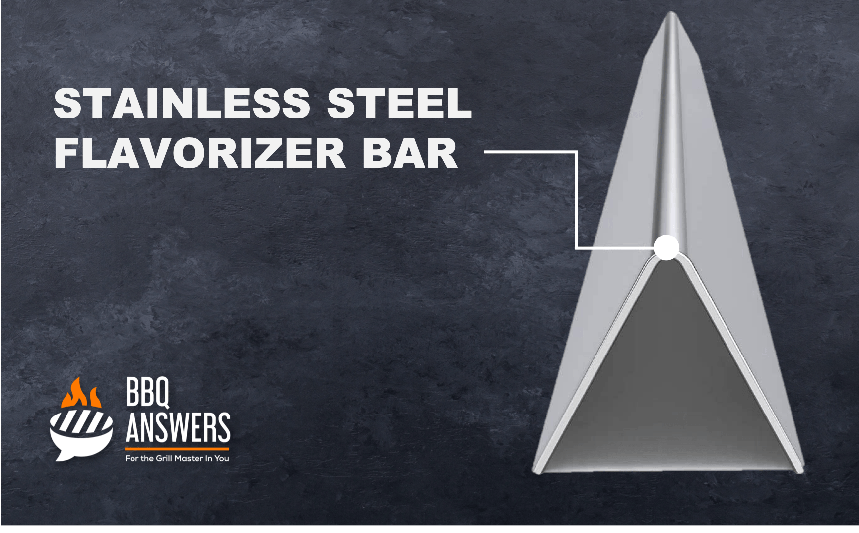 Stainless Steel Flavorizer Bar | BBQanswers