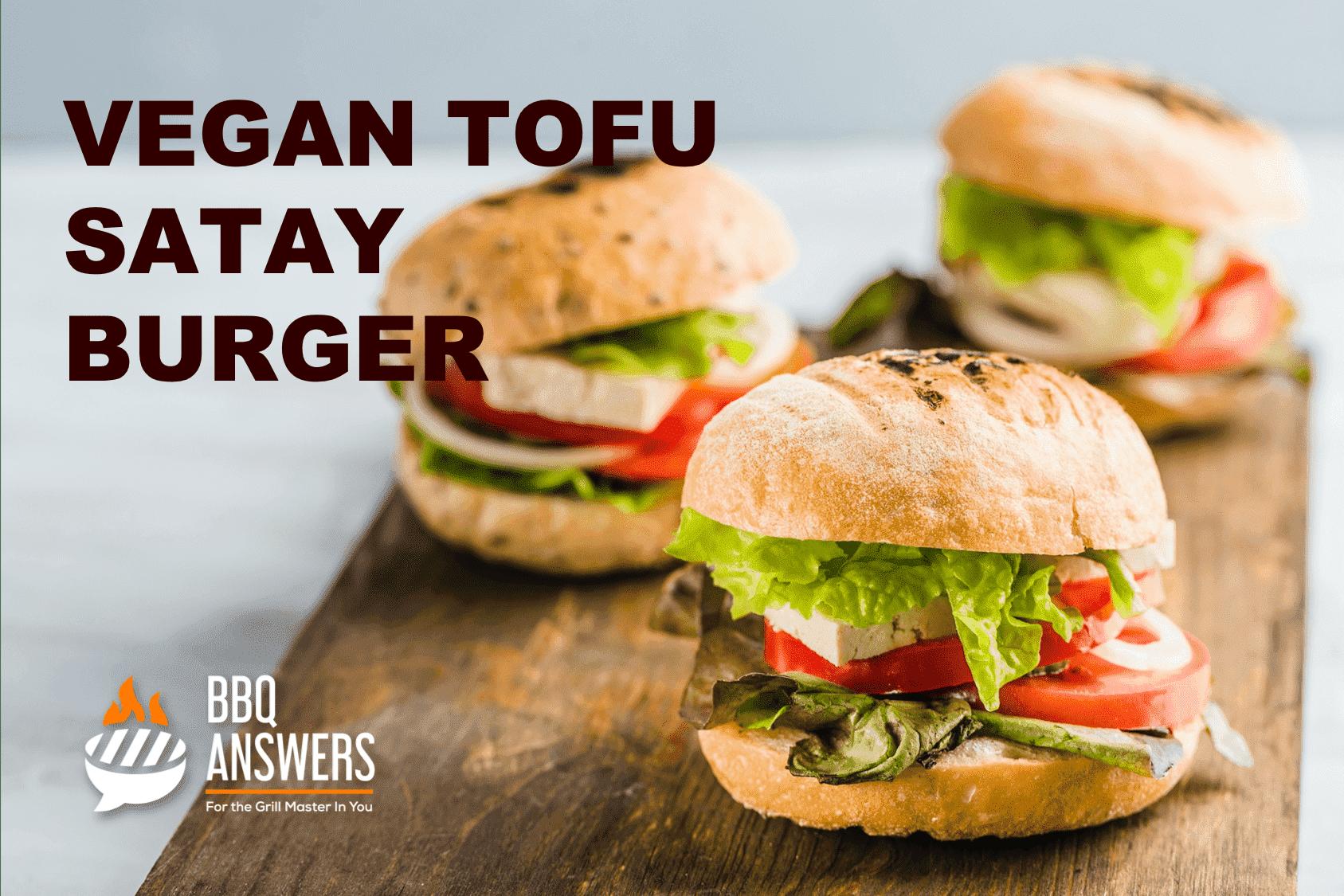 Vegan Tofy Satay Burger   BBQanswers